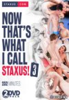 Staxus, Now That's What I Call Staxus 3