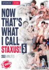 Staxus, Now That's What I Call Staxus 5